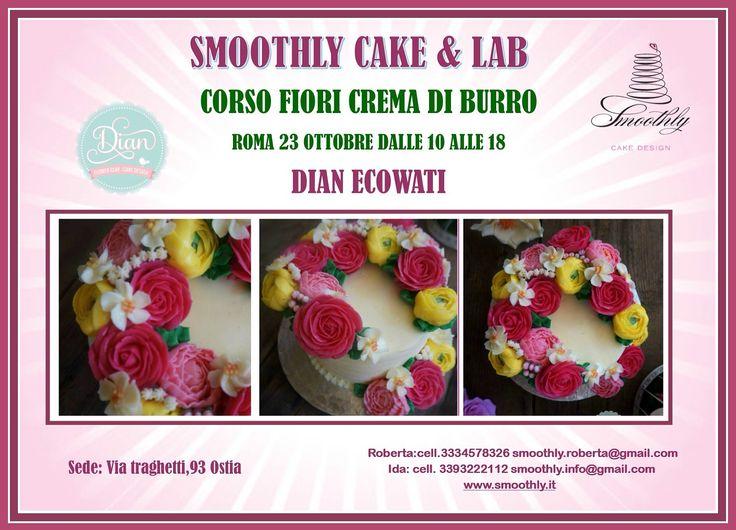 Alla scuola di smoothly il corso di fiori di crema al burro ..per info smoothly.info@gmail.com