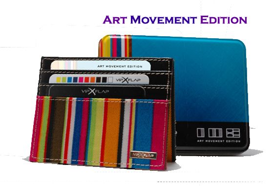 Art Movement Edition www.vipflap.eu