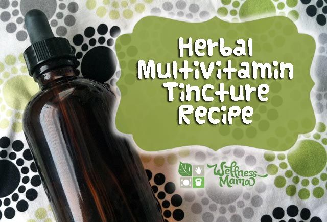 Multivitamin Tincture Recipe for kids or adults- super healthy, inexpensive and easy!