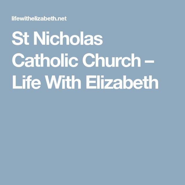 St Nicholas Catholic Church – Life With Elizabeth