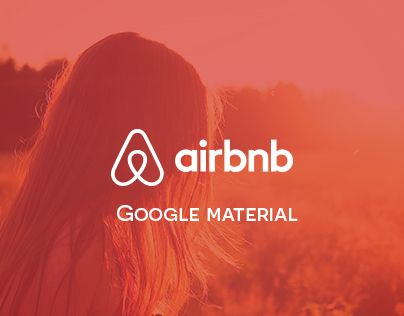 """Check out this @Behance project: """"Airbnb - Google Material"""" https://www.behance.net/gallery/25470213/Airbnb-Google-Material"""