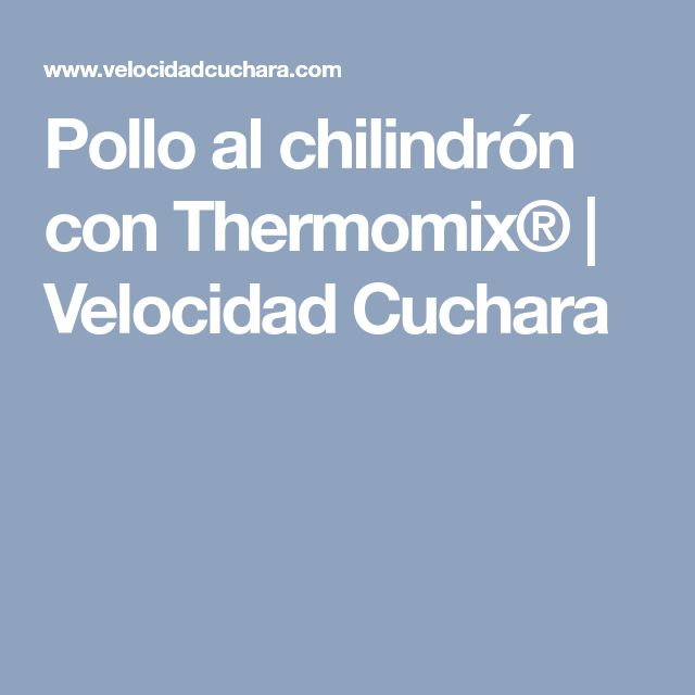 Pollo al chilindrón con Thermomix® | Velocidad Cuchara