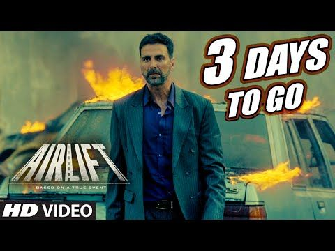 AIRLIFT : 3 Days To Go (In Cinemas) | Akshay Kumar, Nimrat Kaur | T-Series