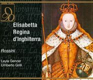 Rossini: Elisabetta, Regina d'Inghilterra [CD], 05958559