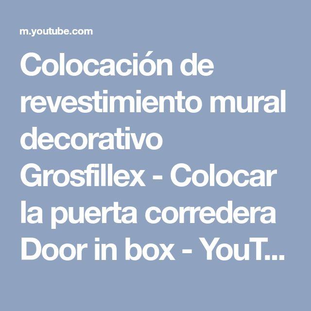 Colocación de revestimiento mural decorativo Grosfillex - Colocar la puerta corredera Door in box - YouTube