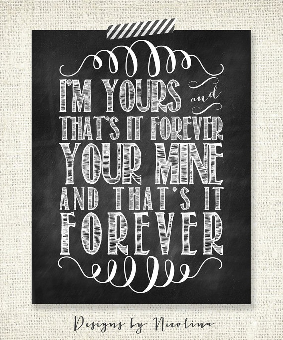 Your Mine Quotes Will You Be Mine Forever Quotes Daily