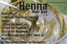 Henna: A Non-Toxic, Natural, & Healthy Way to Color Your Hair - The Paleo Mama