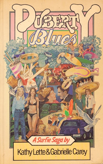 Puberty Blues - our school library refused to buy it so our French teacher bought a copy for us all to read!