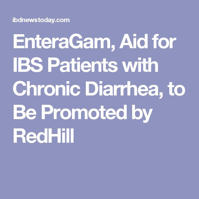 EnteraGam, Aid for IBS Patients with Chronic Diarrhea, to Be Promoted by RedHill