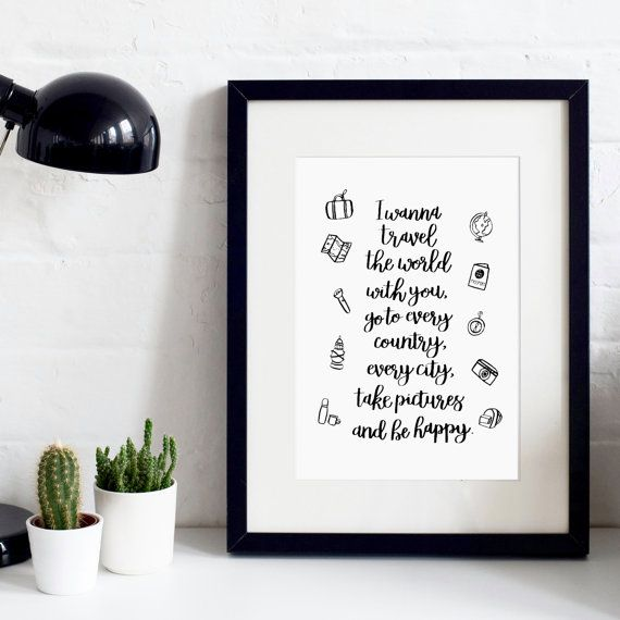 I Wanna Travel The World With You A4 Hand-Drawn Original Print  - Hand-Lettered Print - Travel Print - Inspirational Quotes Print