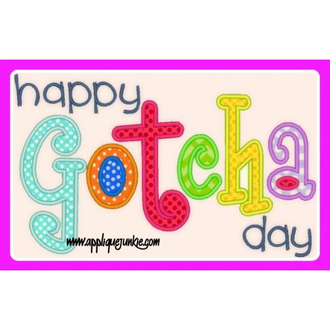 Happy Gotcha Day Applique Design / Applique Junkie