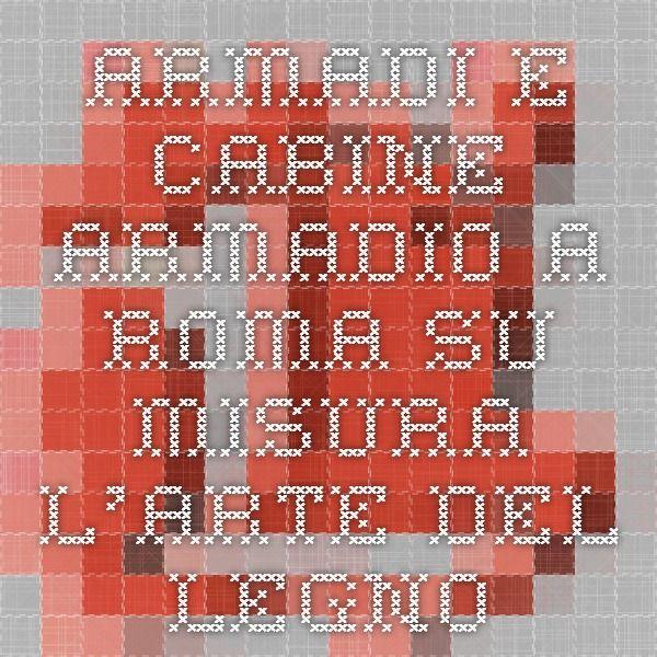 cabine armadio su misura a roma: armadi a tutta parete cabine ... - Personalizzati Cabina Armadio Rimodellare