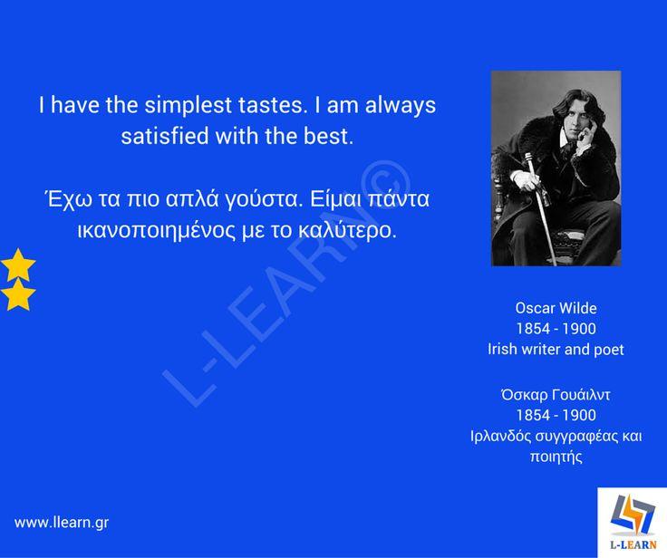 Όσκαρ Γουάιλντ.  #English #Αγγλικά #quotes #ρήσεις #γνωμικά #αποφθέγματα #Όσκαρ #Γουάιλντ