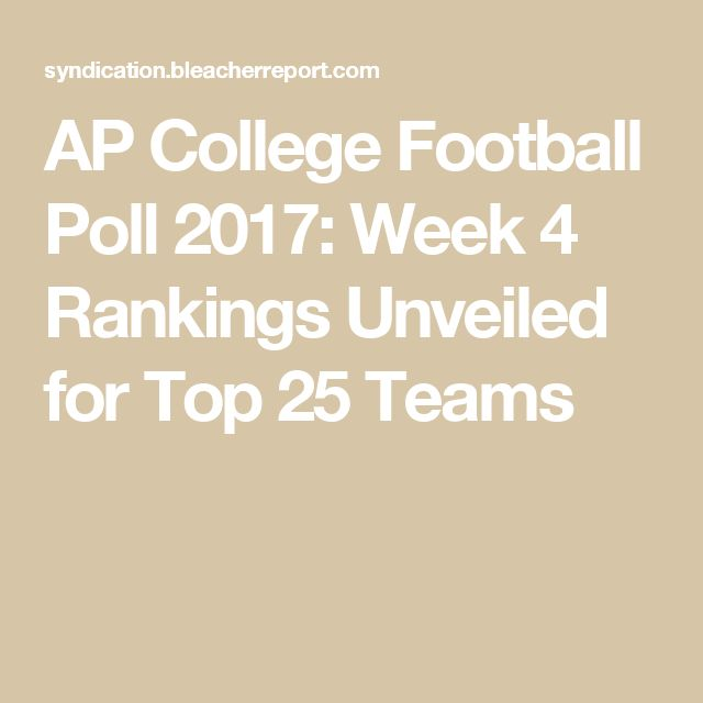 AP College Football Poll 2017: Week 4 Rankings Unveiled for Top 25 Teams