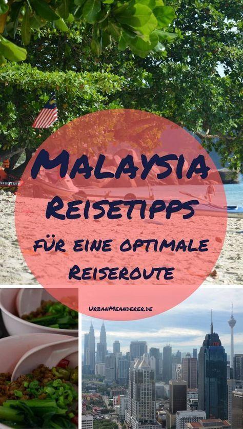 Malaysia Reisetipps – So erstellst du dir eine Malaysia Route für 3 Wochen