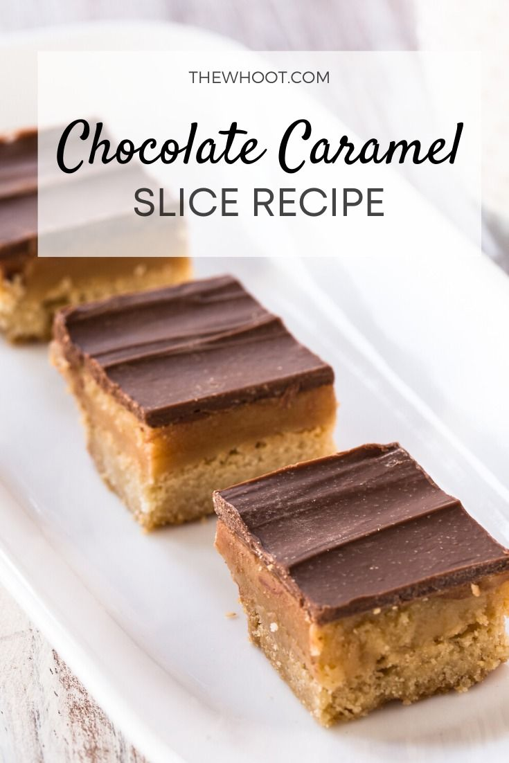 Chocolate Caramel Slice Recipe Video The Whoot In 2020 Chocolate Caramel Slice Caramel Slice Slices Recipes