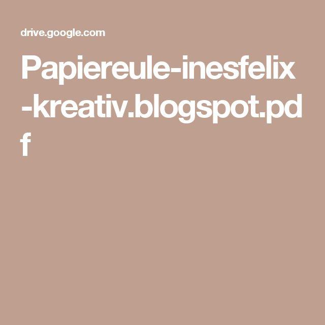 Papiereule-inesfelix-kreativ.blogspot.pdf