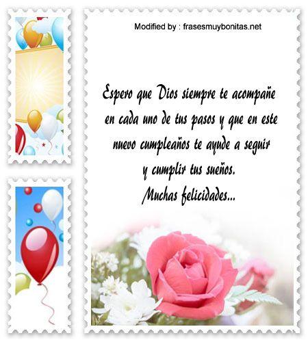 textos de feliz cumpleaños para enviar,textos de cumpleaños para enviar por Whatsapp: http://www.frasesmuybonitas.net/frases-cristianas-de-cumpleanos/