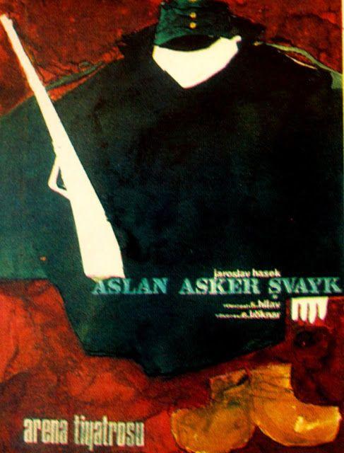 Jaroslav Hasek ASLAN ASKER ŞVAYK Arena Tiyatrosu Mengü Ertel afişi.