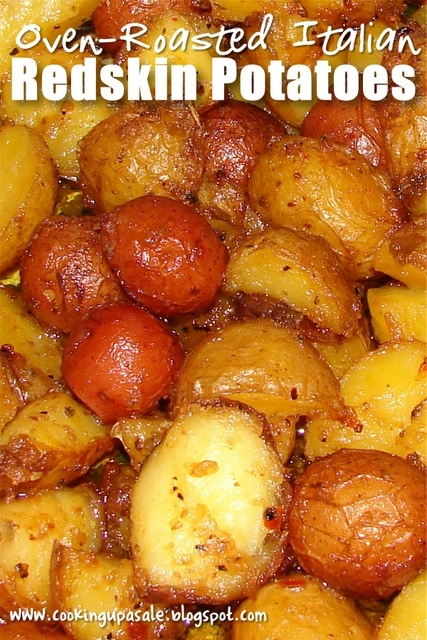 Oven-Roasted Italian Redskin Potatoes. Made these... they are great!