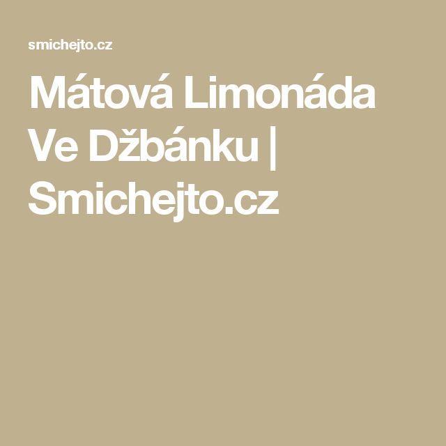 Mátová Limonáda Ve Džbánku    | Smichejto.cz