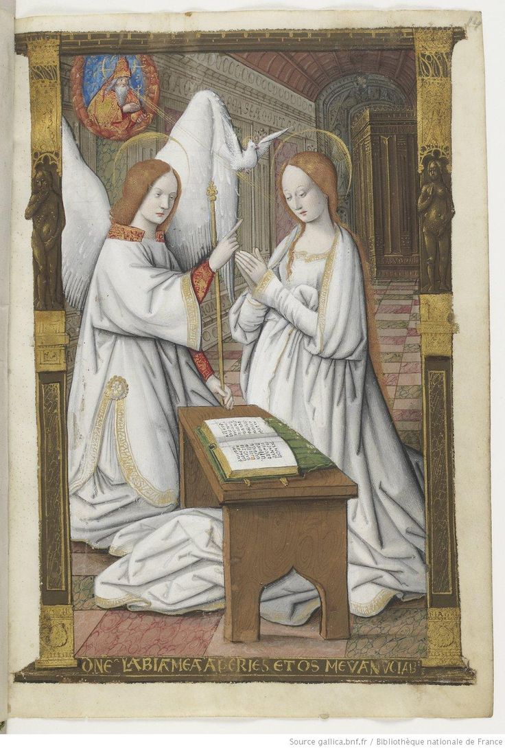 Annunciation. Petites Heures d'Anne de Bretagne (Little Book of Hours of Anne of Brittany), c. 1503. Artist not known. Bibliothèque Nationale de France.  Anne de Bretagneas St. Mary with her second husband, the French King Louis XII, as Archangel Gabriel.  A book of hours made for a wealthy patron often was extremely lavish, with full-page miniatures. In this book, the only saint to be honored with a miniature in the section of intercessory prayers is Saint Louis.