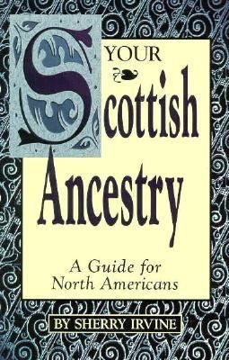 Your Scottish Ancestry #genealogy - with a name like mine I need this book! :)