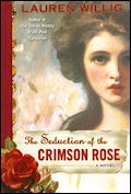 The Seduction of the Crimson Rose - Lauren Willig: Worth Reading, Books Worth, Roses, Carnation Series, Pink Carnations