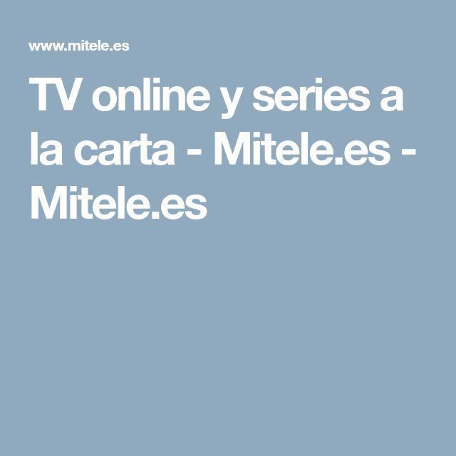 TV online y series a la carta - Mitele.es - Mitele.es