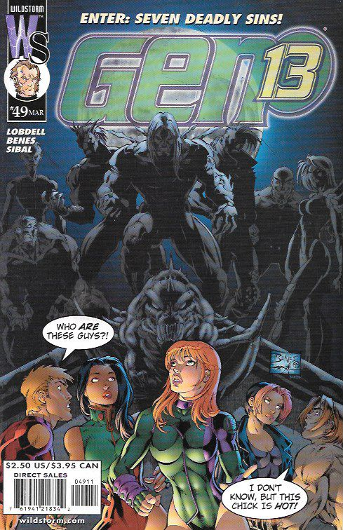 Sin x Seven __ Written Scott Lobdell , art and cover by Ed Benes and Jonathan Sibal , The Story _Gen13 has seen a lot of action lately, and things certainly aren't going to slow down now! Fairchild ma