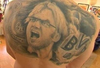 Jürgen Klopp - what he has done with Dortmund is truly amazing. Already a legend in Germany he might soon be considered the best manager in the world. Clearly he has won this fan over. What an amazing tattoo.
