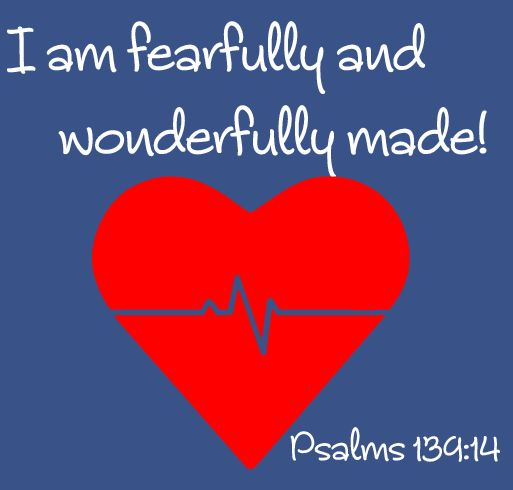 Psalm 139:14 (ESV) 14 I praise you, for I am fearfully and wonderfully made. Wonderful are your works; my soul knows it very well.