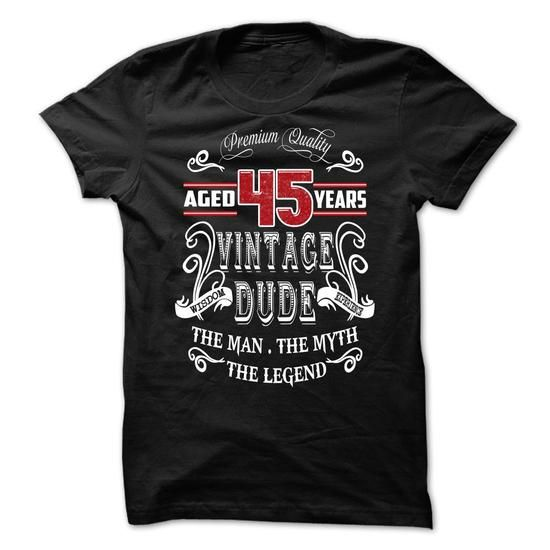 AGED 45 YEARS VINTAGE DUDE - #casual shirt #tshirt moda. ORDER HERE => https://www.sunfrog.com/Birth-Years/AGED-45-YEARS-VINTAGE-DUDE.html?68278