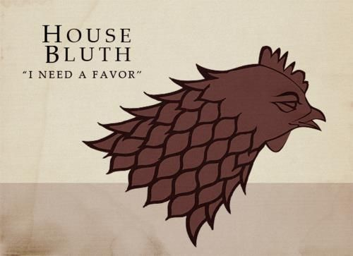 House Bluth. Arrested Development & Game of Thrones mash-up.Favorite Things, Games Of Thrones, Thrones Sigils, Arrested Developmentgam, Geeky Things, Iron Throne, House Bluth, Bluth Arrested, Game Of Thrones