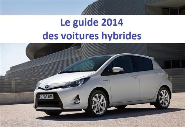 Voiture hybride : le guide d'achat 2014