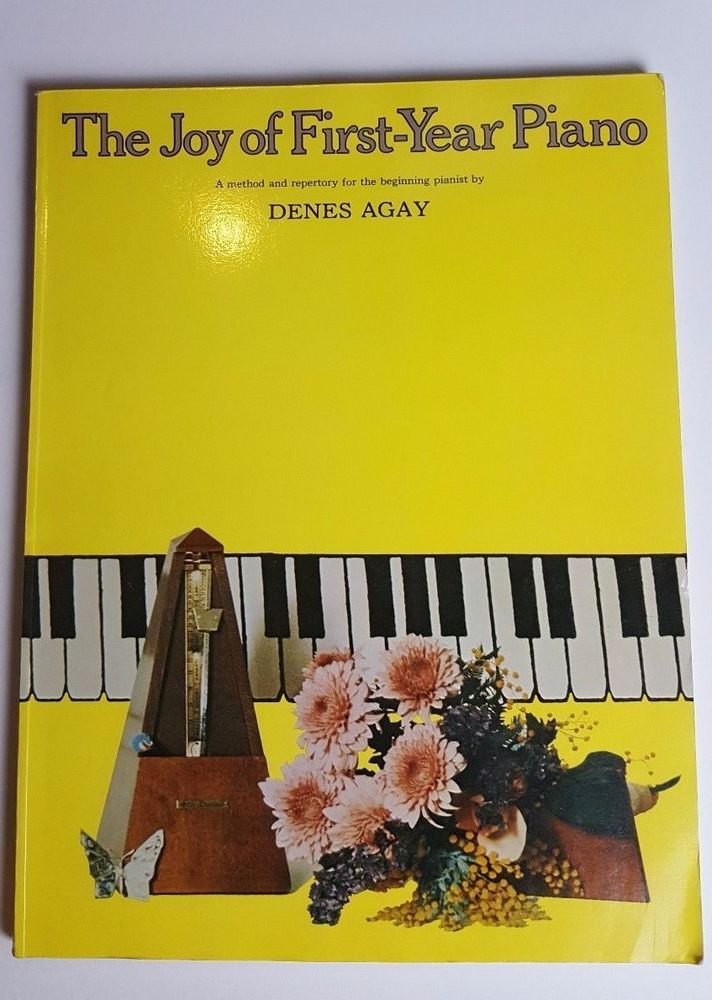 THE JOY OF FIRST YEAR OF PIANO - PAPERBACK PIANO MUSIC BOOK ~ Denes Agay