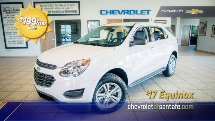 LEASE a NEW Chevy Equinox for $199/MO at Chevrolet Cadillac of Santa Fe: www.chevroletofsantafe.com.