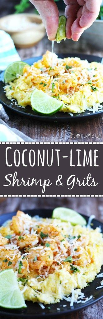 Corn Grits are simmered in coconut milk, seasoned with lime zest and topped with lime-flavored shrimp and coconut flakes...this is one of my favorite, easy meals!: