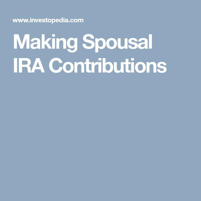 Making Spousal IRA Contributions