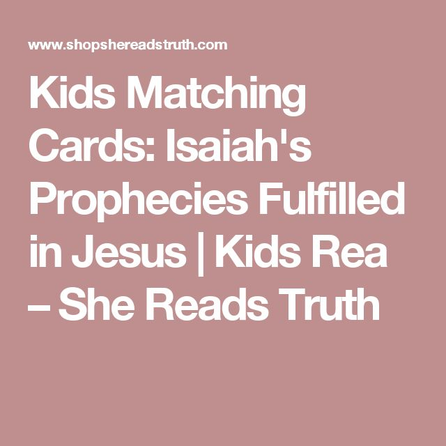 Kids Matching Cards: Isaiah's Prophecies Fulfilled in Jesus | Kids Rea – She Reads Truth