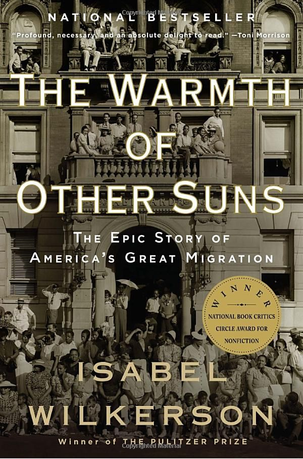 The Warmth of Other Suns: The Epic Story of America's Great Migration by Susan Wilkerson #Susan_Wilkerson #Social_History