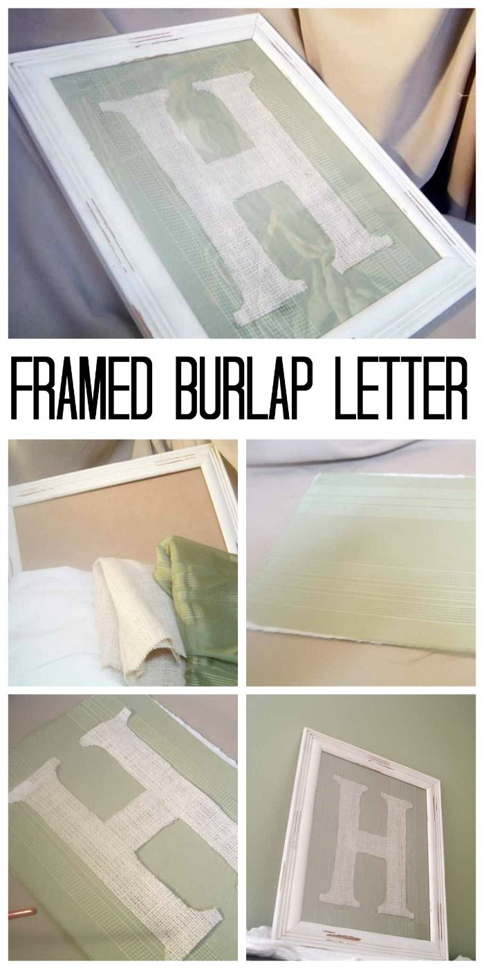 Perfect Framed Burlap Letter   Make In Just Minutes