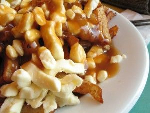 La Poutine...anyone who has not tried this Canadian food is really missing out!
