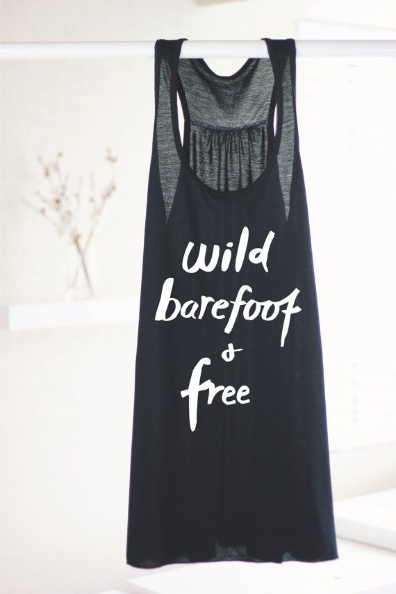 YOGA TANK Wild Barefoot And Free Inspirational by ArimaDesigns