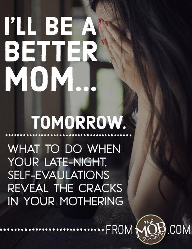 I'LL BE A BETTER MOM TOMORROW what mother hasn't whispered this to herself at one time or another? author #RhondaStoppe guest posts @TheMobSociety