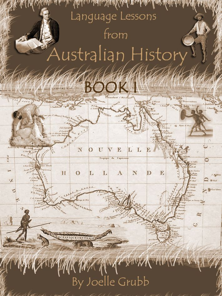 Language Lessons from Australian History Bk 1 EBOOK | Education Reformation