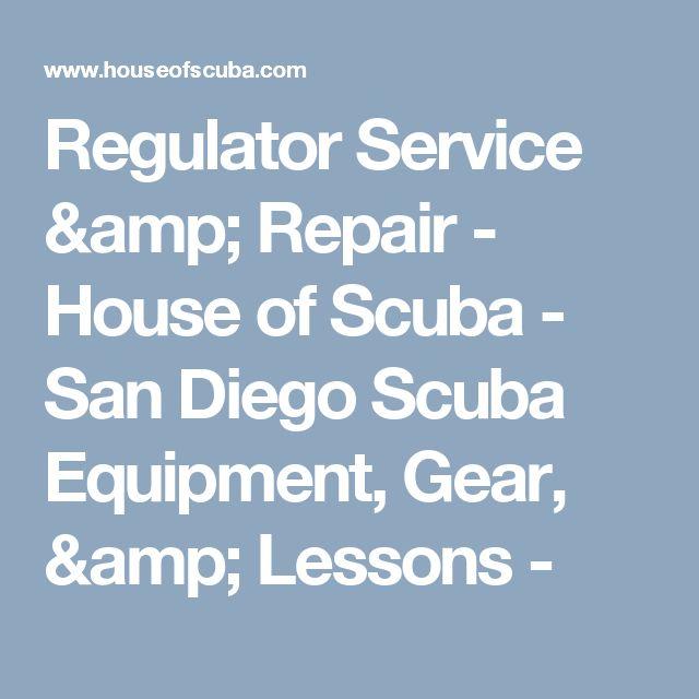 Regulator Service & Repair - House of Scuba - San Diego Scuba Equipment, Gear, & Lessons -