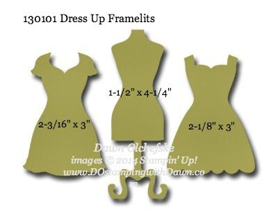 Dress Up Framelit sizes shared by Dawn Olchefske #dostamping #stampinup