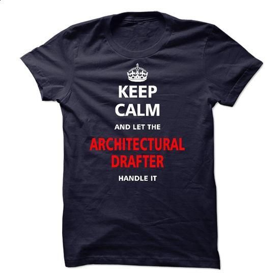 Let the ARCHITECTURAL DRAFTER - #tshirt logo #white sweatshirt. SIMILAR ITEMS => https://www.sunfrog.com/LifeStyle/Let-the-ARCHITECTURAL-DRAFTER-21262225-Guys.html?68278
