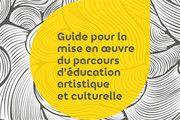 http://eduscol.education.fr/cid74945/le-parcours-d-education-artistique-et-culturelle.html - Mettre en place le parcours d'éducation artistique et culturelle de l'élève